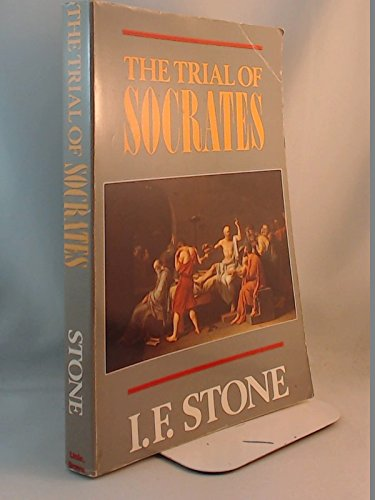 The Trial of Socrates: STONE, I.F.