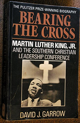 9780224026031: Bearing the Cross: Martin Luther King Jr., and the Southern Christian Leadership Conference
