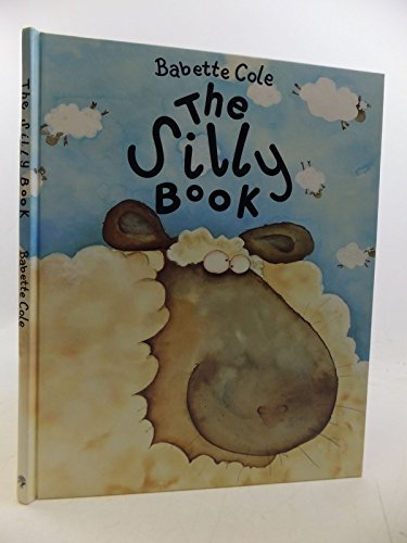 9780224026161: The Silly Book