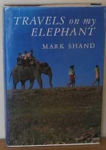 9780224026314: Travels on My Elephant