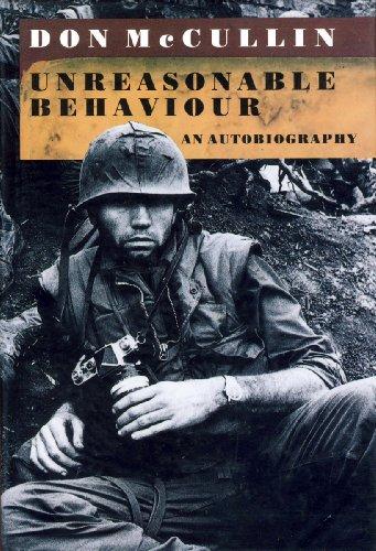 9780224026550: Unreasonable Behaviour: An Autobiography