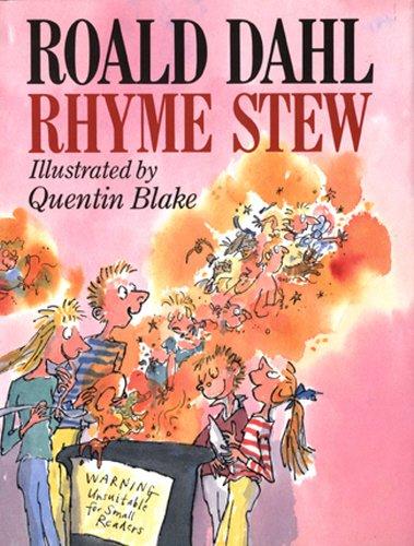 Rhyme Stew : Dahl, Roald and
