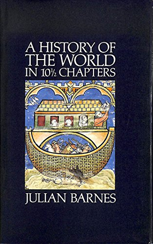 9780224026697: A History of the World in 10 1/2 Chapters