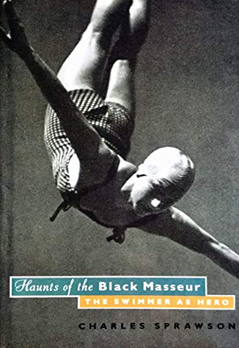 9780224027304: Haunts of the Black Masseur / The Swimmer as Hero