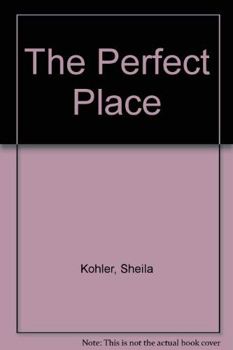 9780224027489: The Perfect Place