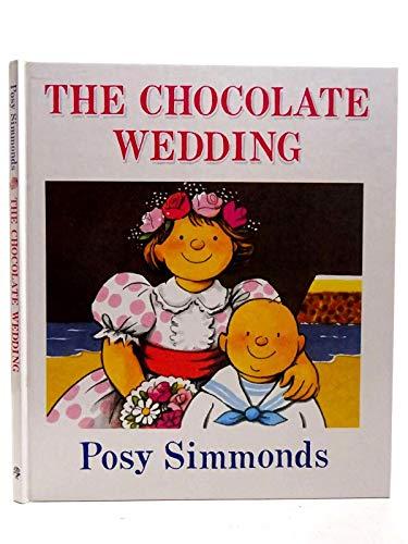 9780224027595: The Chocolate Wedding