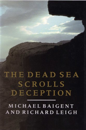 9780224027618: The Dead Sea Scrolls Deception.