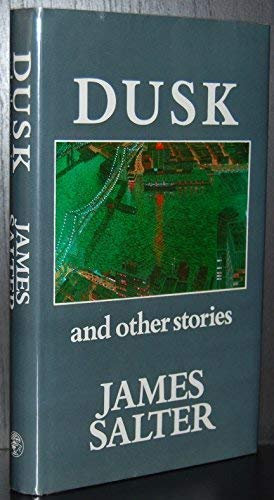 9780224027854: Dusk and Other Stories