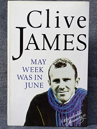 May Week Was In June: Clive James