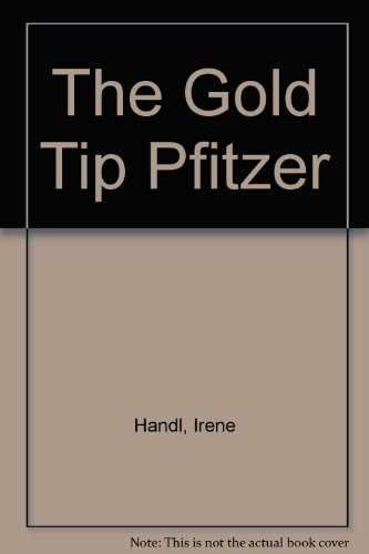 9780224028004: The Gold Tip Pfitzer