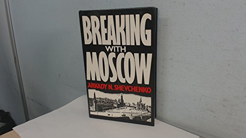 9780224028042: BREAKING WITH MOSCOW.