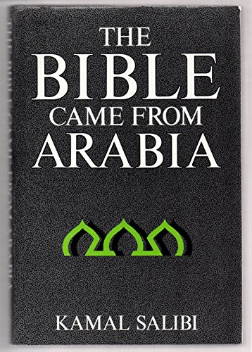 9780224028301: The Bible Came from Arabia