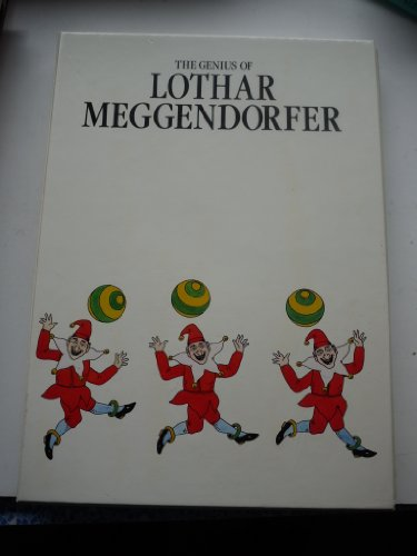 THE GENIUS OF LOTHAR MEGGENDORFER: A MOVABLE TOY BOOK: Meggendorfer, Lothar & David Pelham