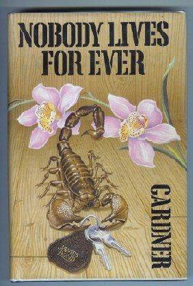 9780224028615: Nobody Lives Forever