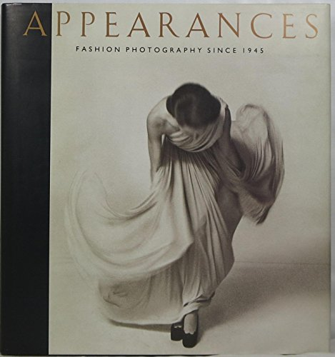 9780224028875: Appearances: Fashion Photography Since 1945