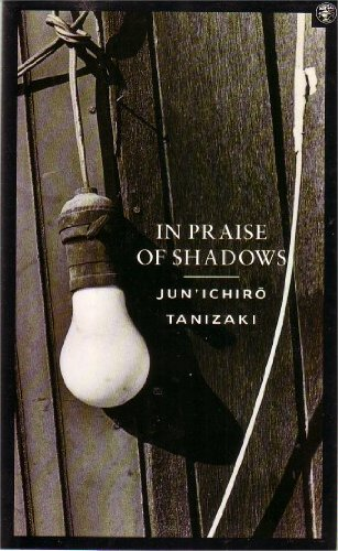 9780224028981: In Praise of Shadows
