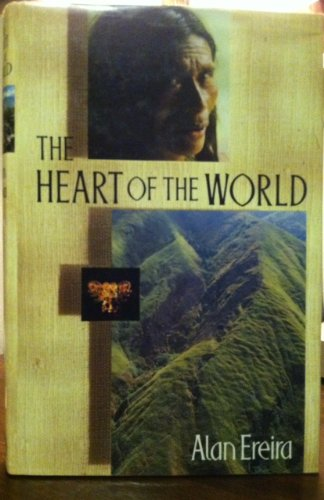 9780224029087: The Heart of the world