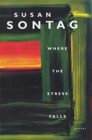 9780224029131: Where the Stress Falls : Essays