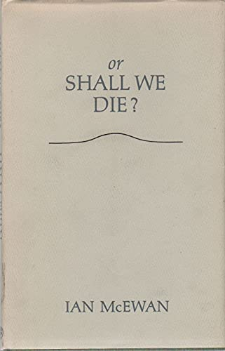 9780224029476: Or Shall We Die?: An Oratorio
