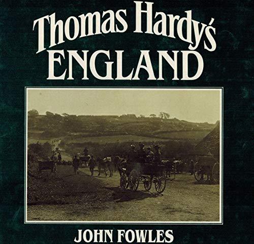 Thomas Hardy's England (0224029746) by John Fowles; Jo Draper