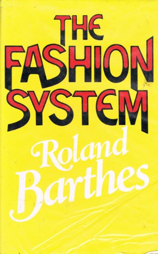9780224029841: The Fashion System