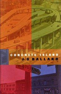 9780224029902: Concrete Island