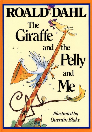 9780224029995: the giraffe and the pelly and me