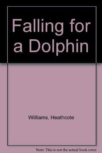 9780224030274: Falling for a Dolphin