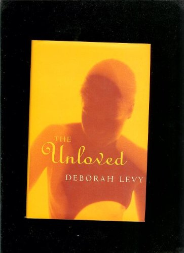 9780224030380: The Unloved