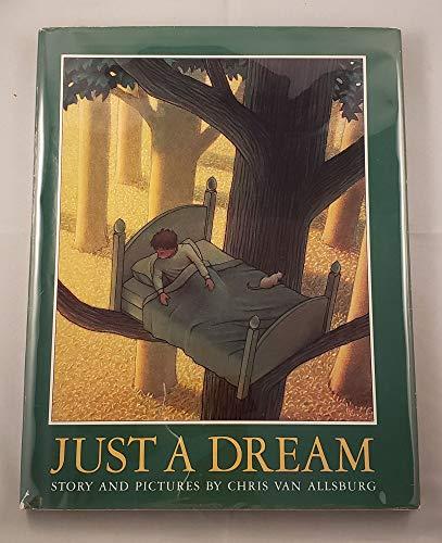 Just A Dream: Van Allsburg, Chris