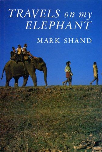 9780224030854: Travels on My Elephant