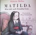 MATILDA Who Told Such Dreadful Lies and: HILAIRE BELLOC