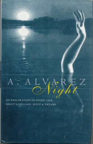 9780224031233: Night: night life, night language, sleep, and dreams