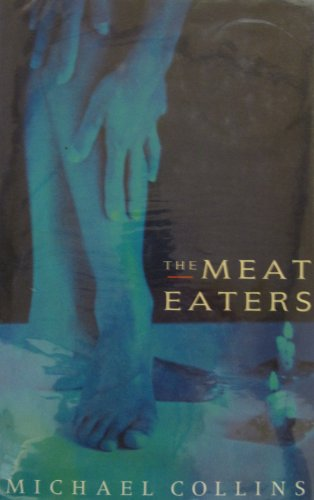 The Meat Eaters: Collins, Michael