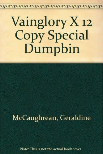 9780224032322: Vainglory X 12 Copy Special Dumpbin
