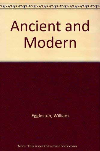 9780224032759: Ancient and Modern
