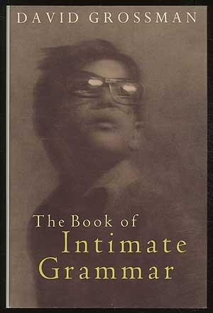9780224032858: Book of Intimate Grammar