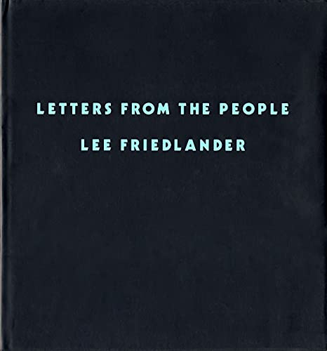 Letters from the People: Friedlander, Lee