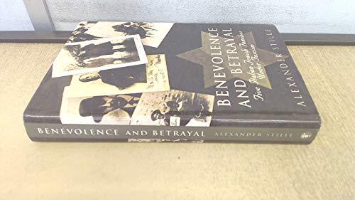 9780224033015: Benevolence and Betrayal: Five Italian Jewish Families Under Fascism