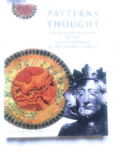 9780224033022: Patterns of Thought Hidden Meaning of the Great Pavement of Westminster Abbey (1992 publication)