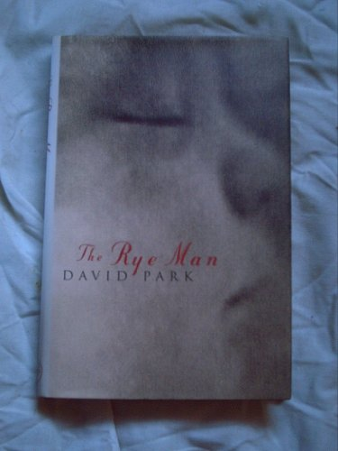 The rye man: Park, David