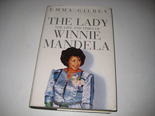The Lady: Life and Times of Winnie Mandela