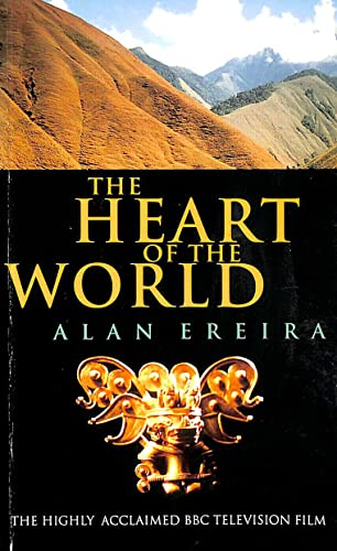 9780224033404: The Heart of the World