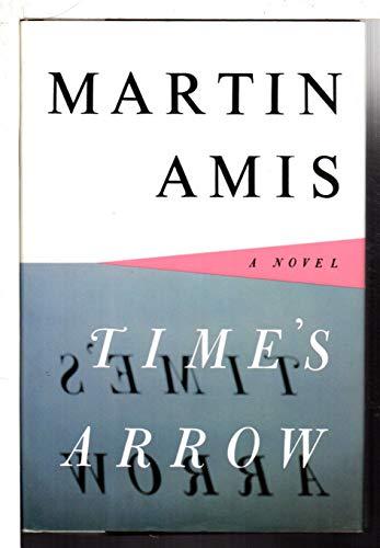 9780224035224: Time's Arrow