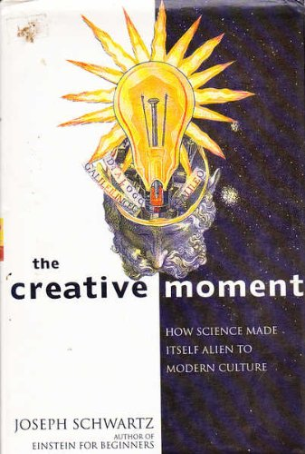 9780224035408: The Creative Moment