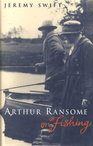 Arthur Ransome On Fishing