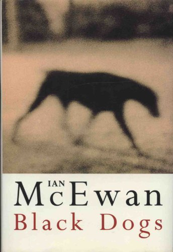 Black Dogs-SIGNED FIRST PRINTING: McEwan, Ian
