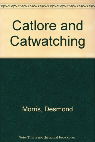 9780224036139: Catlore and Catwatching