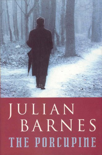 The Porcupine-SIGNED FIRST PRINTING: Barnes, Julian