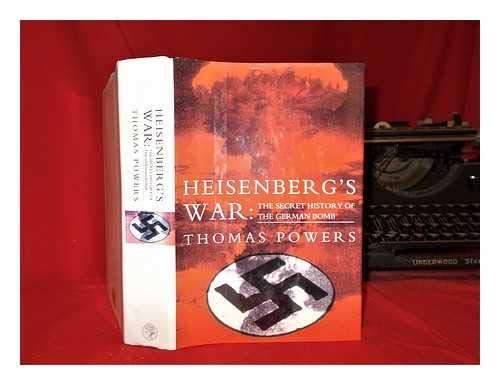 9780224036412: Heisenberg's War: The Secret History of the German Bomb